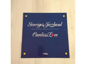SVERIGES JAZZBAND - CARELESS LOVE. SIGNERAD. (MVG LP)