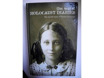 THE SECRET HOLOCAUST DIARIES The untold story of Nonna Bannister