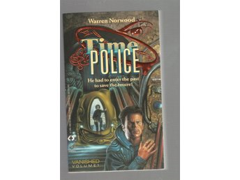 Warren Norwood - Time Police - Del 1-3