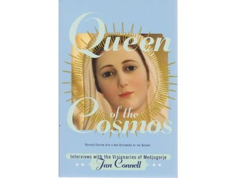 Jan Connell: Queen of the Cosmos Interviews with the Visiona