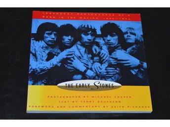 THE EARLY STONES: Legendary Photographs of a Band in the Making 1963-1973. 1 ed.