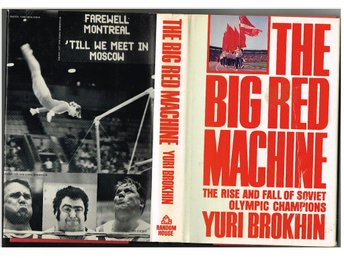 THE BIG RED MACHINE The Rise and Fall of Soviet Olympic Champions - Yuri Brokhi