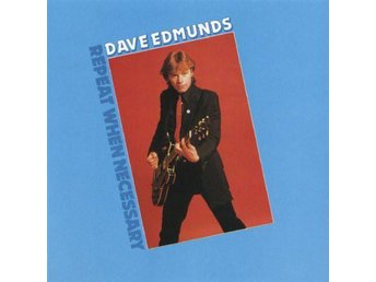 Dave Edmunds - Repeat When Necessary - LP