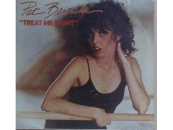 "Pat Benatar title* Treat Me Right* Pop Rock 7"" US"