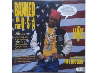 Luke Featuring The 2 Live Crew   titel*  Banned In The U.S.A. LP US