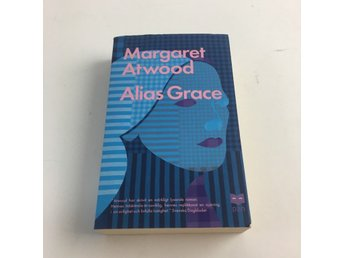 Bok, Alias Grace, Margaret Atwood, Pocket, ISBN: 9789172632981, 2002