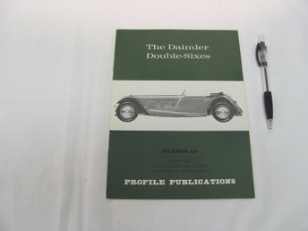 The Daimler Double-Sixes (#40 Profile Publications)