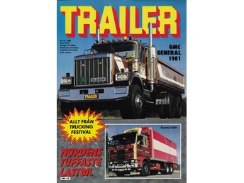 Trailer 1982-10 GMC General 1981.Scania 111 Super