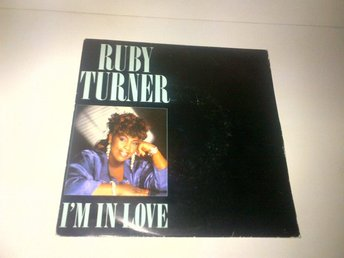 Ruby Turner - I'm In Love / I`m livin`a life of love, single