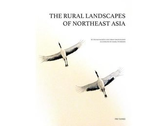 The Rural Landscapes Of Northeast Asia (Bok)