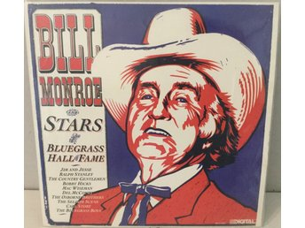 Bill Monroe and Stars at the bluegrass Hall of fame LP vinyl