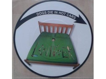 Dogs Die In Hot Cars title*  Lounger *UK & Europe Picture 7""