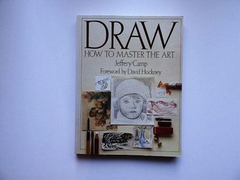Jeffery Camp - Draw How To Master The Art