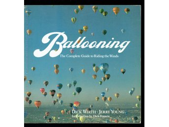 Ballooning - The Complete Guide to Riding the Winds