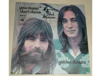 Loggins & Messina SINGELOMSLAG Your mama don´t dance