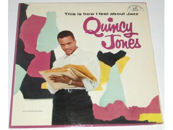 QUINCY JONES, This is how I feel about jazz, mono
