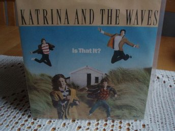 Katrina and the wawes Is that it