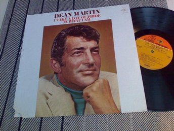 Dean Martin : I TAKE A LOT OF PRIDE In WHAT I AM
