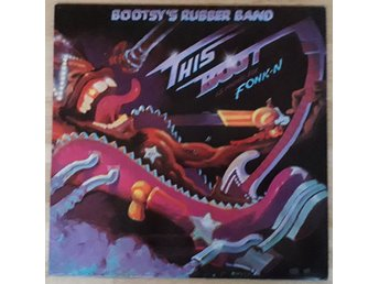 BOOTSY´S RUBBER BAND - This Boot Is Made For Fonk-n - LP - 1979
