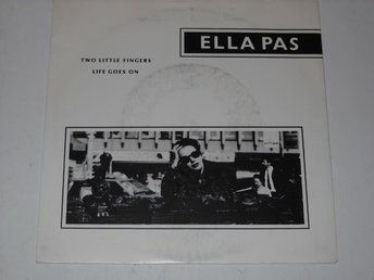 "ELLA PAS - TWO LITTLE FINGERS  7""  ALTERNATIVE  -89"