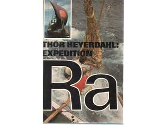 Expedition Ra. Thor Heyerdahl