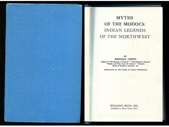 MYTHS OF THE MODOCS, Jeremiah Curtin, Indian legends