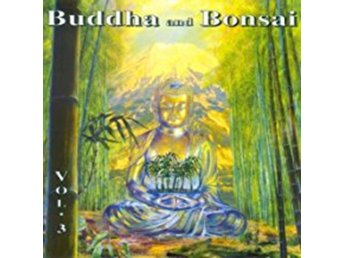 Buddha and Bonsai vol 3 [CD]