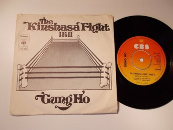 "GUNG HO - The Kinshasa Fight 1&2, 7"" CBS Sverige 1974"