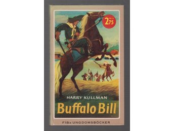 Kullman, Harry: Buffalo Bill.