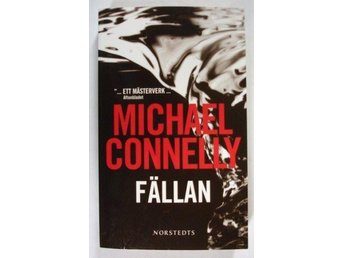 Michael Connelly: Fällan
