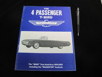 The 4 Passenger T-Bird Thunderbird