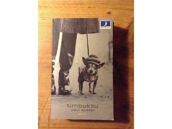 Paul Auster- Timbuktu ( förf. New York Trilogin) - Sundbyberg - Paul Auster- Timbuktu ( förf. New York Trilogin) - Sundbyberg