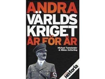 ANDRA VÄRLDSKRIGET ÅR FÖR ÅR - BOK - KURSLITTERATUR - Göteborg - ANDRA VÄRLDSKRIGET ÅR FÖR ÅR - BOK - KURSLITTERATUR - Göteborg