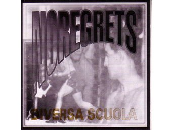 No Regrets-Diversa scuola / 3-låtars demo CD