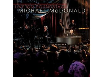 McDonald Michael: Live on soundstage 2017 (Digi) (CD DVD) - Nossebro - LÅTLISTA:1.It Keeps You Runnin' Live2.Sweet Freedom Live3.I Keep Forgettin' Live4.Find It In Your Heart Live5.If You Wanted To Hurt Me Live6.Minute By Minute Live7.I Can't Let Go Live8.What A Fool Believes Live9.Beautiful Child Live10.Taking I - Nossebro