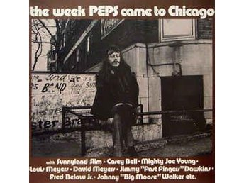 Peps Persson - The Week Peps Came To Chicago