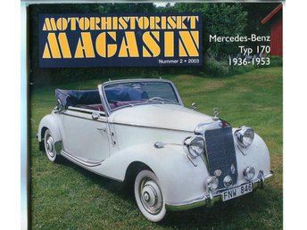 Motorhistoriskt magasin 2003 nr 2: Mercedes-Benz 170, Dodge