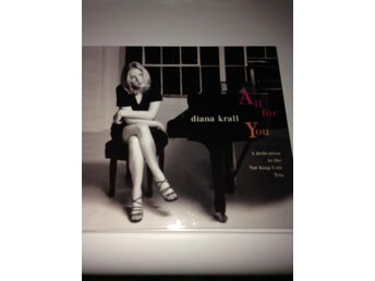 Diana Krall, All for you, Dedication  Nat King Cole