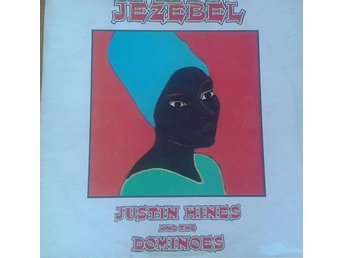 Justin Hines And The Dominoes  titel*  Jezebel* UK LP