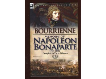 Memoirs of Napoleon Bonaparte - Volume 1—1769-1802