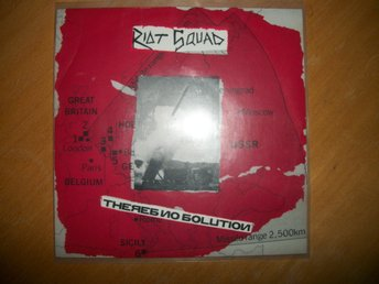 "Riot Squad 7""; UK Hardcore oi punk; Rot rec; ""No solution"""