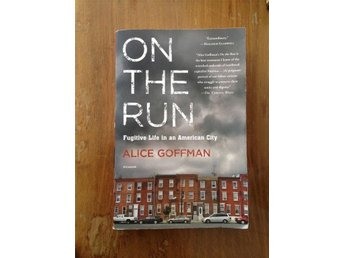 On the Run Alice Goffman