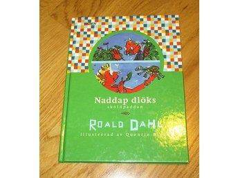 Naddaps dlöks Sköldpaddan Roald Dahl - Surahammar - Naddaps dlöks Sköldpaddan Roald Dahl - Surahammar