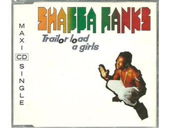 Shabba Ranks - Trailor load a girls - 4 versions