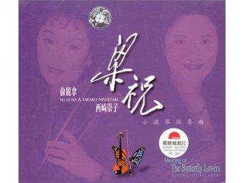 Yu Li-Na & Takako Nishizaki - The Butterfly Lovers Violin Concerto - CD - Bålsta - Yu Li-Na & Takako Nishizaki - The Butterfly Lovers Violin Concerto - CD - Bålsta