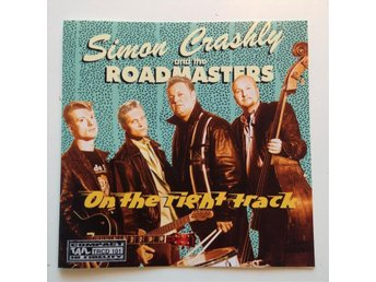Simon Crashly and the Roadmasters - On the right track, Tail records,Rock n Roll