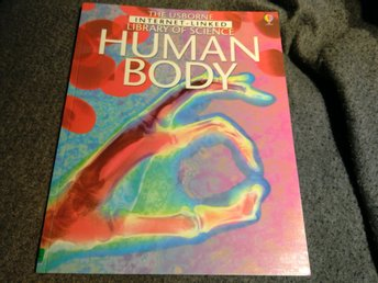 The Usborne Library of Science Human Body.   Internet Linked..