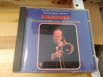 Thw Chris Barber Jazz & Blues Band - Stardust, CD