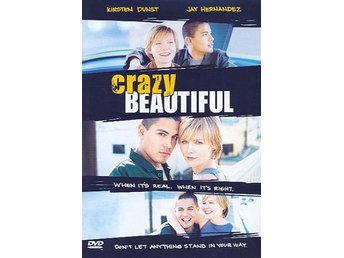 Crazy Beautiful (Kirsten Dunst, Jay Hernandez)
