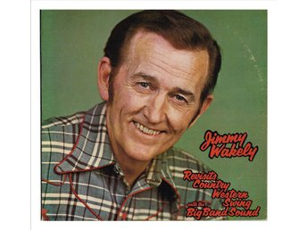 JIMMY WAKELY - Revisits Country Western Swing with the Big Band Sound - LP (74)